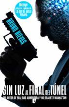 Sin luz al final del túnel (Edición revisada) (ebook)