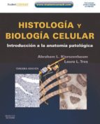 Histología y biología celular + Student Consult (ebook)