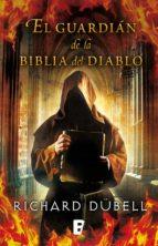 El guardián de la Biblia del Diablo (ebook)