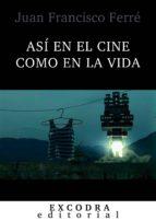 Así en el cine como en la vida (ebook)