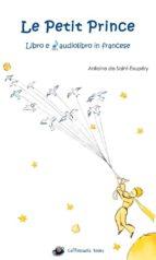 Le Petit Prince Libro e Audiolibro Mp3 in francese (ebook)