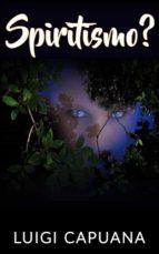 Spiritismo? (ebook)