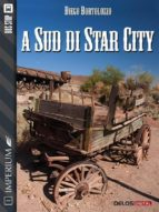 A sud di Star City (ebook)
