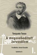 A megszabadított Jeruzsálem I. kötet (ebook)