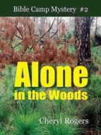 Alone in the Woods (ebook)