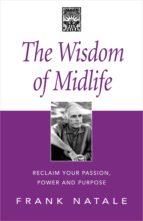 The Wisdom of Midlife