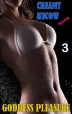 Creamy Hucow Sluts - Part 3 (ebook)