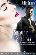 Surging Shadows - A Sexy Supernatural New Adult Romance Paranormal Novelette from Steam Books (ebook)
