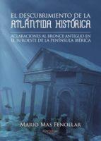 El descubrimiento de la atlántida histórica (ebook)