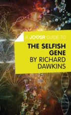 A Joosr Guide to… The Selfish Gene by Richard Dawkins (ebook)
