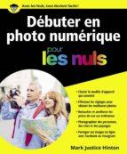 Débuter en photo numérique pour les Nuls (ebook)