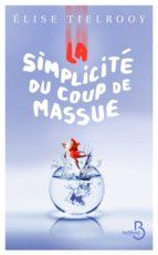 La simplicité du coup de massue (ebook)