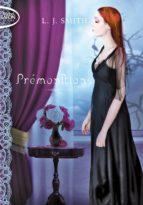 Prémonitions - La trilogie Tome 1 Etranges pouvoirs Tome 2 Possédés Tome 3 Passion (ebook)