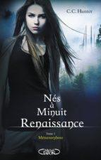 Nés à minuit Renaissance - tome 1 Métamorphose (ebook)