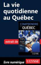 La vie quotidienne au Québec (ebook)