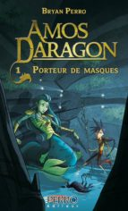 Amos Daragon (1)  Porteur de masques (ebook)