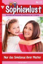 Sophienlust 117 - Liebesroman (ebook)