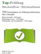 Top Prüfung Bürokauffrau / Bürokaufmann (ebook)