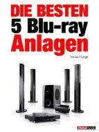 Die besten 5 Blu-ray-Anlagen (ebook)