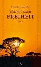 Der Ruf nach Freiheit (ebook)