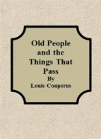 Old People and the Things That Pass (ebook)