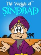 The Voyages of Sindbad the Sailor - Sinbad - The Seven Stories of One Thousand and One Nights [Illustrated Edition] (ebook)