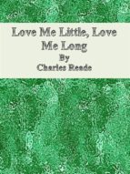 Love Me Little, Love Me Long (ebook)