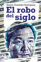 El robo del siglo (ebook)