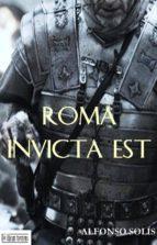 ROMA INVICTA EST (ebook)