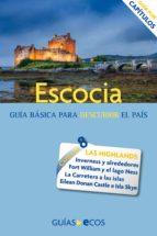 Escocia. Highlands e islas interiores (ebook)