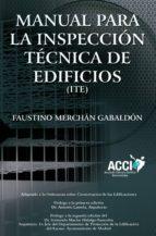 Manual para inspecciones Técnicas de edificios (I.T.E.) (ebook)