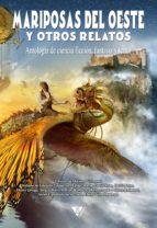 Mariposas del oeste y otros relatos (ebook)