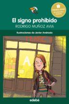 El signo prohibido - Premio Edebé infantil 2015 (ebook)