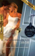 Tres seducciones y una boda (ebook)