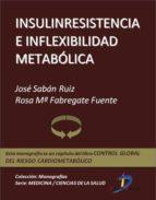Insulinresistencia e inflexibilidad metabólica (ebook)