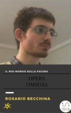 Il mio mondo sulla pagina-Opera Omnia (ebook)