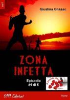 Zona infetta ep. #4 (ebook)