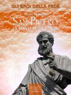 San Pietro. La roccia della Chiesa (ebook)
