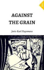 Against the Grain (ebook)