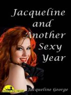 Jacqueline and Another Sexy Year (ebook)