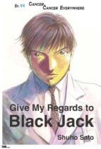 Give My Regards to Black Jack - Ep.44 Cancer, Cancer Everywhere (English version) (ebook)