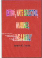 Dating , Mate Selection, Mariage, Love & Family (ebook)