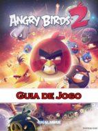 Angry Birds 2 Guia De Jogo (ebook)