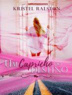 Um Capricho Do Destino (ebook)