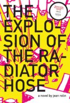 The Explosion of the Radiator Hose (ebook)