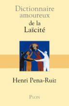 Dictionnaire amoureux de la Laïcité (ebook)