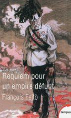 Requiem pour un empire défunt (ebook)