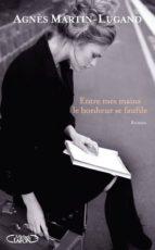 Entre mes mains le bonheur se faufile - Extrait offert (ebook)