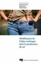 Mobilisation de l'objet technique dans la production de soi (ebook)