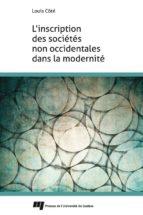 L'inscription des sociétés non occidentales dans la modernité (ebook)